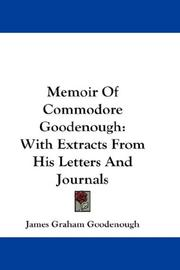 Cover of: Memoir Of Commodore Goodenough | James Graham Goodenough