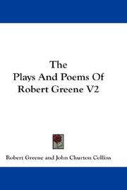 Cover of: The Plays And Poems Of Robert Greene: V2
