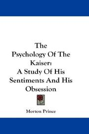 Cover of: The psychology of the Kaiser