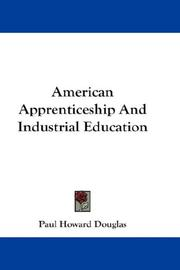 Cover of: American apprenticeship and industrial education