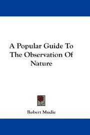 Cover of: A Popular Guide To The Observation Of Nature