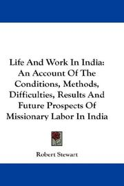 Cover of: Life And Work In India | Robert Stewart