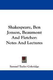 Cover of: Shakespeare, Ben Jonson, Beaumont and Fletcher: notes and lectures