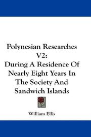 Cover of: Polynesian Researches V2 | William Ellis