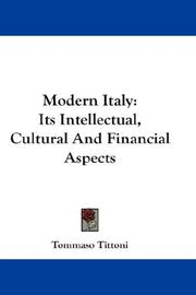 Cover of: Modern Italy: Its Intellectual, Cultural And Financial Aspects