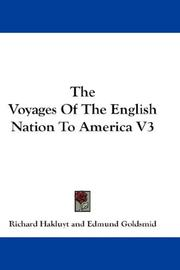 Cover of: The Voyages Of The English Nation To America V3
