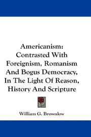 Cover of: Americanism | William G. Brownlow