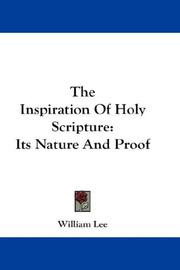 Cover of: The Inspiration Of Holy Scripture | William Lee