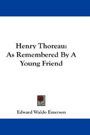 Cover of: Henry Thoreau: As Remembered By A Young Friend