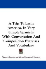 Cover of: A Trip To Latin America, In Very Simple Spanish | Ventura Fuentes