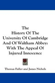 Cover of: The History Of The University Of Cambridge And Of Waltham Abbey