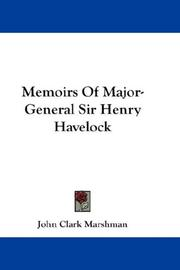 Cover of: Memoirs of Major-General Sir Henry Havelock