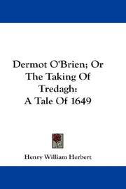 Cover of: Dermot O'Brien; Or The Taking Of Tredagh