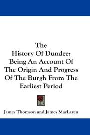 Cover of: The History Of Dundee | James Thomson