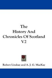 Cover of: The History And Chronicles Of Scotland V2 | Robert Lindsay