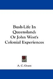 Cover of: Bush-Life In Queensland | A. C. Grant