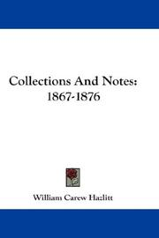 Cover of: Collections And Notes: 1867-1876