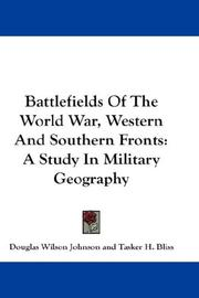 Cover of: Battlefields Of The World War, Western And Southern Fronts | Johnson, Douglas Wilson