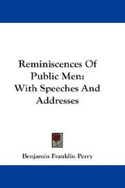 Cover of: Reminiscences Of Public Men | Benjamin Franklin Perry