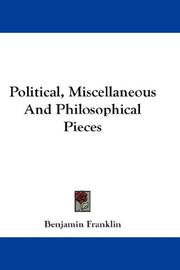 Cover of: Political, Miscellaneous And Philosophical Pieces