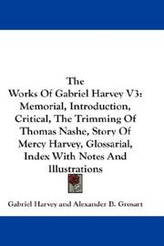 Cover of: The Works Of Gabriel Harvey V3