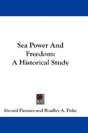 Sea power and freedom by Gerard Fiennes