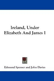 Cover of: Ireland, Under Elizabeth And James I by Edmund Spenser