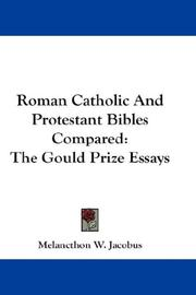 Cover of: Roman Catholic And Protestant Bibles Compared