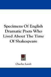 Cover of: Specimens Of English Dramatic Poets Who Lived About The Time Of Shakespeare