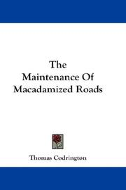 The Maintenance Of Macadamized Roads