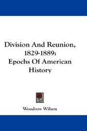 Cover of: Division and reunion, 1829-1889