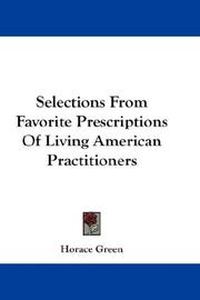 Cover of: Selections From Favorite Prescriptions Of Living American Practitioners