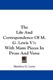 Cover of: The Life And Correspondence Of M. G. Lewis V1