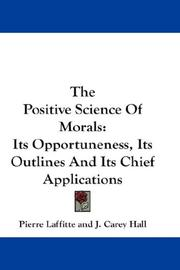 Cover of: The Positive Science Of Morals