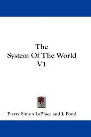 Cover of: The System Of The World V1 | Pierre Simon LaPlace