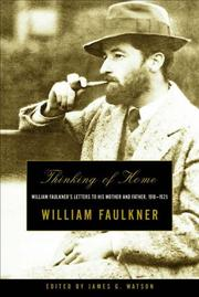 Cover of: Thinking of Home: William Faulkner's Letters to His Mother and Father, 1918-1925