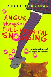 Cover of: Angus, Thongs and Full-Frontal Snogging: Confessions of Georgia Nicolson