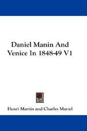 Cover of: Daniel Manin, and Venice in 1848-49