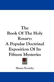 Cover of: The Book Of The Holy Rosary | Henry Formby