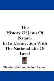 Cover of: The History Of Jesus Of Nazara | Theodor Keim
