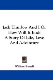 Jack Thurlow And I Or How Will It End