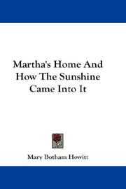 Cover of: Martha's Home And How The Sunshine Came Into It