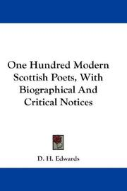 Cover of: One Hundred Modern Scottish Poets, With Biographical And Critical Notices | D. H. Edwards