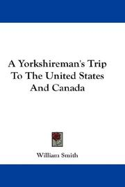 Cover of: A Yorkshireman's trip to the United States and Canada