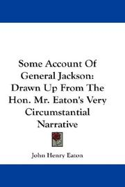Cover of: Some Account Of General Jackson
