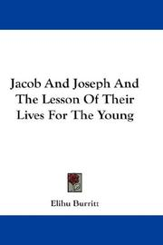 Cover of: Jacob And Joseph And The Lesson Of Their Lives For The Young