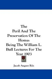 Cover of: The Peril And The Preservation Of The Home