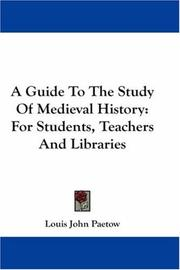 Cover of: A Guide To The Study Of Medieval History | Louis John Paetow