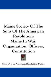 Cover of: Maine Society Of The Sons Of The American Revolution | Sons Of The American Revolution Maine