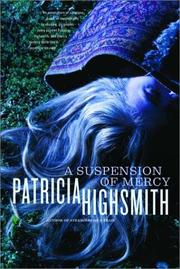 Cover of: A suspension of mercy | Patricia Highsmith